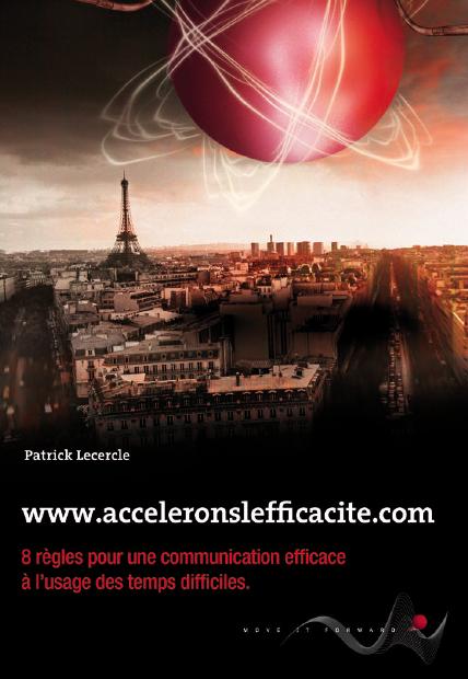 Couverture du livre 8 règles pour une communication efficace à l'usage des temps difficiles / Patrick Lecercle